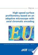 High speed surface profilometry based on an adaptive microscope with axial chromatic encoding Book