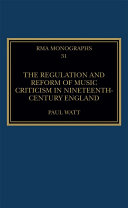 The Regulation and Reform of Music Criticism in Nineteenth Century England