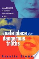 A Safe Place for Dangerous Truths Book PDF