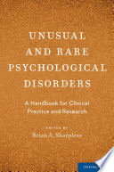 Unusual and Rare Psychological Disorders Book
