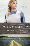 Out of the Embers (Mesquite Springs Book #1) [Pdf/ePub] eBook