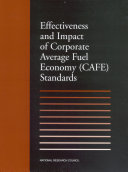 Effectiveness and Impact of Corporate Average Fuel Economy  CAFE  Standards
