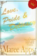 Love  Pride   Delicacy