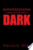 Konversations in the Dark