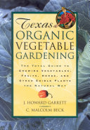 Texas Organic Vegetable Gardening