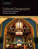 Cultural Geography: Environments, Landscapes, Identities, Inequalities, third edition