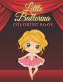 Little Ballerina Coloring Book