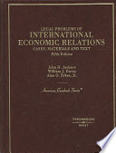 Legal Problems of International Economic Relations  : Cases, Materials and Text on the National and International Regulation of Transnational Economic Relations , Band 1