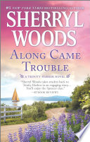 Along Came Trouble Book
