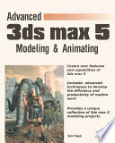 Advanced 3ds Max 5 Modeling & Animating