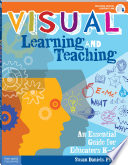 """""""Visual Learning and Teaching: An Essential Guide for Educators K–8"""" by Susan Daniels"""