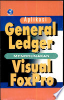 Aplikasi General Ledger Menggunakan Visual FoxPro