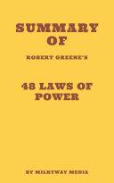 Summary of Robert Greene's 48 Laws of Power Pdf/ePub eBook
