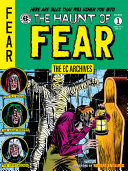 The EC Archives  The Haunt of Fear Volume 1