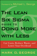 The Lean Six Sigma Guide to Doing More With Less Pdf/ePub eBook