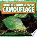 Animals Undercover: Camouflage