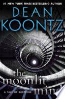 The Moonlit Mind  Novella