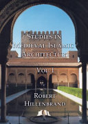 Studies in Medieval Islamic Architecture