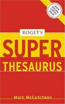 Roget's Superthesaurus