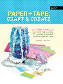 Paper   Tape  Craft   Create