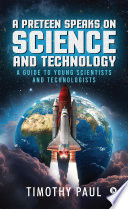 A Preteen Speaks On Science And Technology