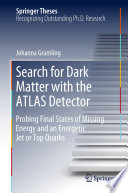 Search for Dark Matter with the ATLAS Detector Book