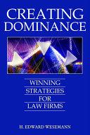 Creating Dominance