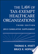 The Law of Tax Exempt Healthcare Organizations Book