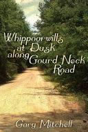 Whippoorwills at Dusk along Gourd Neck Road