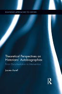 Theoretical Perspectives on Historians' Autobiographies: ...