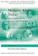 Melanie Klein Today