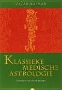 Klassieke Medische Astrologie Druk 1