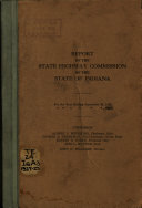 Annual Report of the Indiana State Highway Commission of the State of Indiana for the Fiscal Year Ending