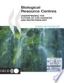 Biological Resource Centres Underpinning The Future Of Life Sciences And Biotechnology Book PDF