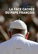 La face cachée du pape François