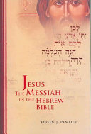 Pdf Jesus the Messiah in the Hebrew Bible