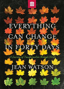 Everything Can Change in Forty Days