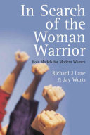 In Search of the Woman Warrior