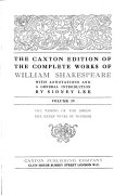 The Caxton Edition of the Complete Works of William Shakespeare  The taming of the shrew   The merry wives of Windsor