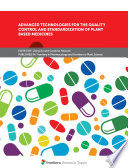 Advanced Technologies for the Quality Control and Standardization of Plant Based Medicines