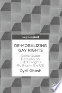 De Moralizing Gay Rights