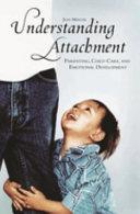Understanding Attachment