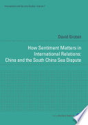 How Sentiment Matters in International Relations  China and the South China Sea Dispute