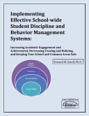 Implementing Effective School wide Student Discipline and Behavior Management Systems