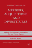 Pdf The Concise Guide to Mergers, Acquisitions and Divestitures Telecharger