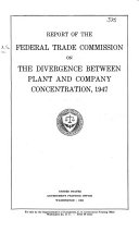 Report on the Divergence Between Plant and Company Concentration  1947