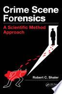 Crime Scene Forensics