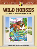 Creative Haven Wild Horses Stained Glass Coloring Book