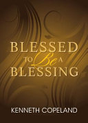 Blessed To Be A Blessing Pdf/ePub eBook