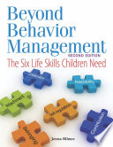 """Beyond Behavior Management: The Six Life Skills Children Need"" by Jenna Bilmes"